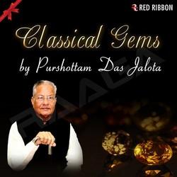 Listen to Raag Manglacharan songs from Classical Gems By Purshottam Das Jalota