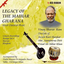 Listen to Raag Jhinjhoti - Aaj More Ghar Aayo songs from Legacy Of The Maihar Gharana - Vol 4