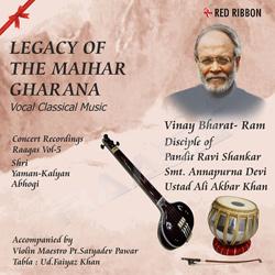 Legacy Of The Maihar Gharana - Vol 5