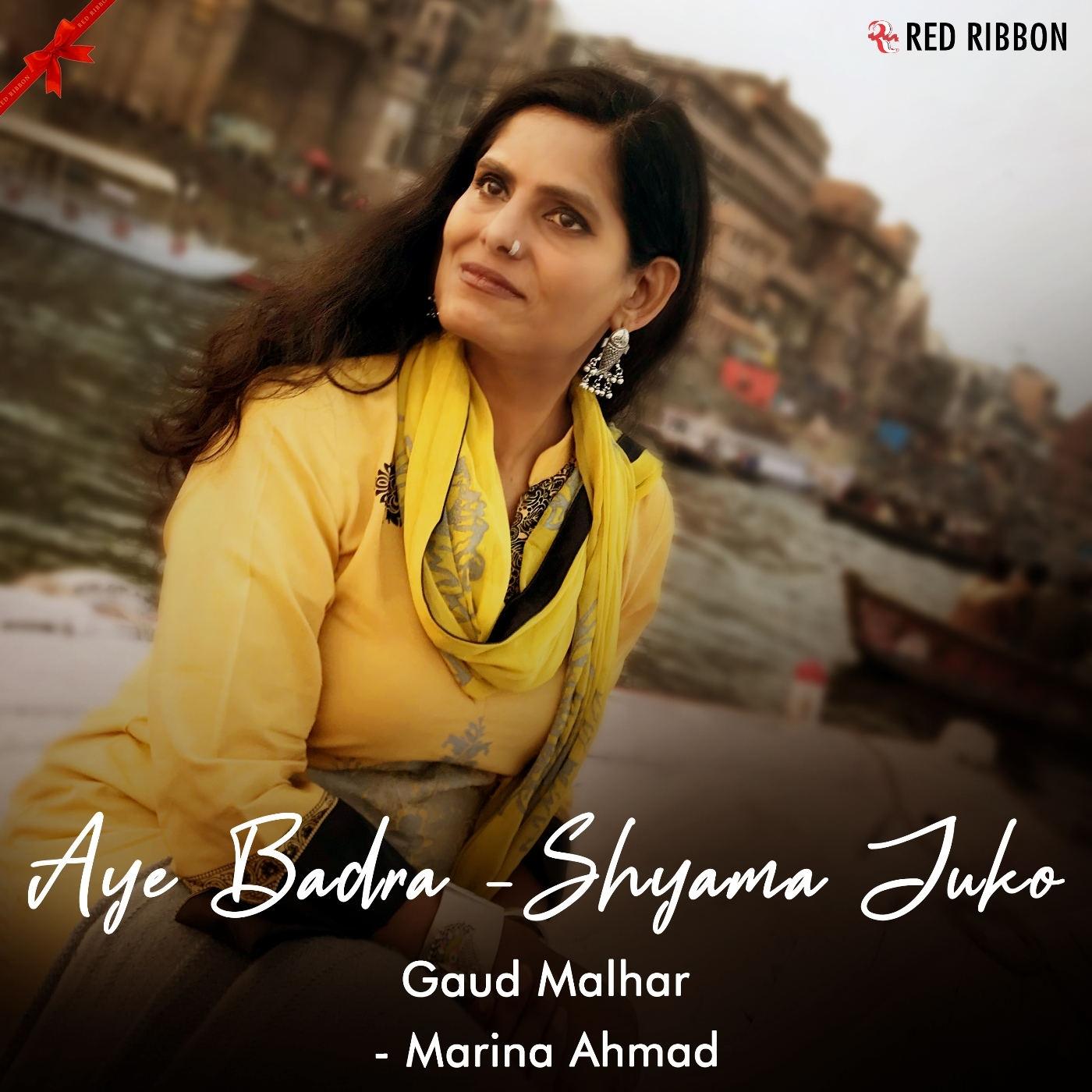 Aye Badra - Shyama Juko - Gaud Malhar songs