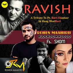 Ravish Ft Shom songs