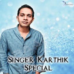 Singer Karthik Special songs