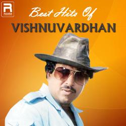 Best Hits Of Vishnuvardhan songs
