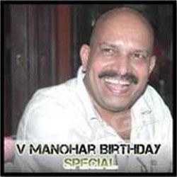 V. Manohar Birthday Special songs