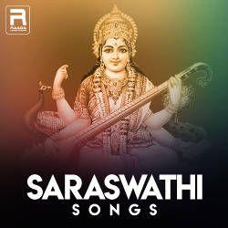 Saraswathi songs