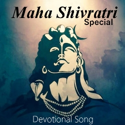 Maha Shivratri - Special Devotional Song songs