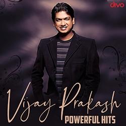 ವಿಜಯ್ ಪ್ರಕಾಶ್ - ಪವರ್ಫುಲ್ ಹಿಟ್ಸ್ songs