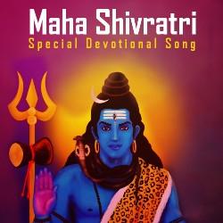 Maha Shivratri - Special Devotional Song songs