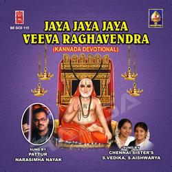 Jaya Jaya Jaya Veeva Raaghavendra songs