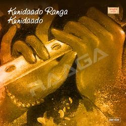 Listen to Ranga Kunida songs from Kunidaado Ranga Kunidaado