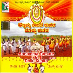 Annamma Tamate And Kunita Dolu Kunita - Part 2 songs