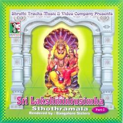 Listen to Narasimha Asthothara Sthanamavali songs from Shree Lakshminarasimha Sthothramala - Part 2