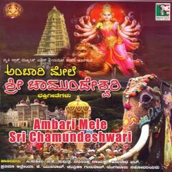 Listen to Bandalamma Bandalamma songs from Ambari Mele Sri Chamundeshwari
