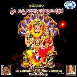 Ahobala Sri Lakhsmi Narasimha Vaibhava songs