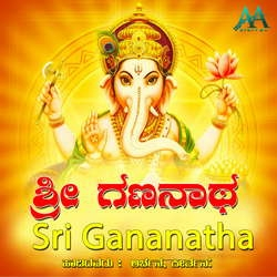 Listen to Bhagyada Lakshi Baramma songs from Sri Gananatha