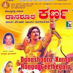 Danashoora Karna Ranga Geethegalu songs