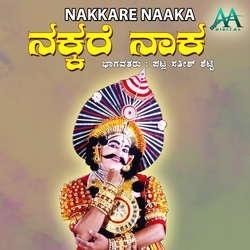 Nakkare Naaka songs