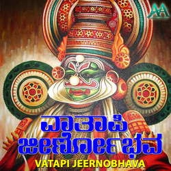 Vatapi Jeernobhava songs