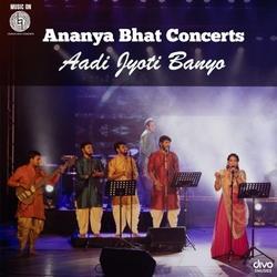 Aadi Jyoti Banyo (Live) songs