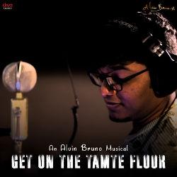 Get On The Tamte Floor songs