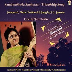 Listen to Sambandhada Sanketaa (Friendship Song) songs from Sambandhada Sanketaa Single (Friendship Song) - Single