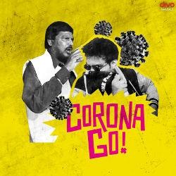 Corona Go songs