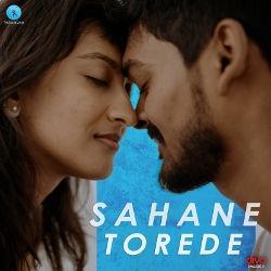 Sahane Torede songs