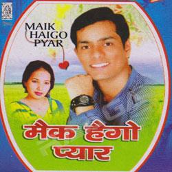 Maik Haigo Pyar songs
