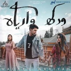 Wadakh Wariyah songs