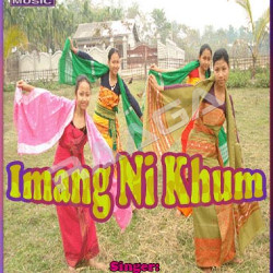 Listen to Groinnangma songs from Imang Ni Khum