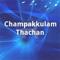 Champakkulam Thachan