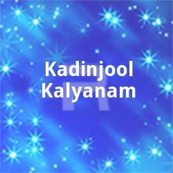 Kadinjool Kalyanam