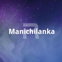 Listen to Kanathingal songs from Manichilanka