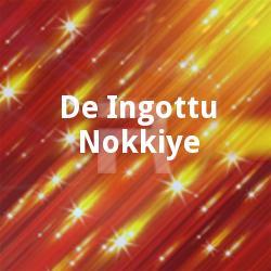 De Ingottu Nokkiye