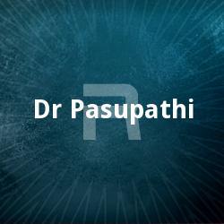 Listen to Kanakam Mannil songs from Dr. Pasupathi