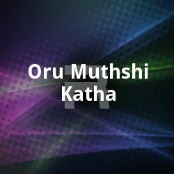 Oru Muthshi Katha
