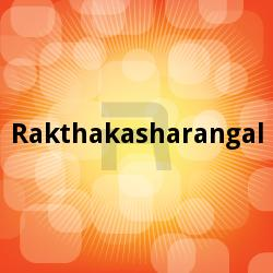 Listen to Inayude songs from Rakthakasharangal