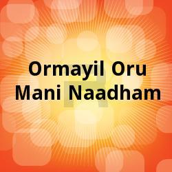 Listen to Sosannapookal songs from Ormayil Oru Mani Naadham