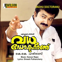 Listen to Kanmani Nin songs from Vadhu Doctor Anu