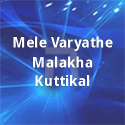 Listen to Kaana Poonkuyil Duet songs from Melevaryathe Malakhakkuttikal