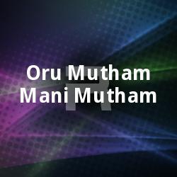 Listen to Poovitallo songs from Oru Mutham Mani Mutham