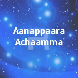 Listen to Thankachuvadukal songs from Aanappaara Achaamma
