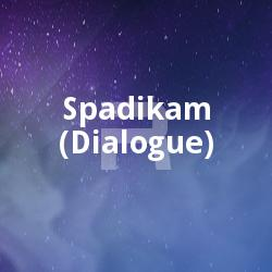 Listen to Aaduthomayille Akathu songs from Spadikam (Dialogue)