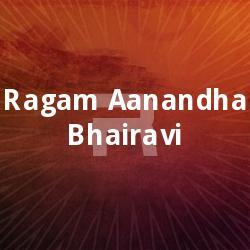 Listen to Gurubhramha songs from Ragam Aanandha Bhairavi