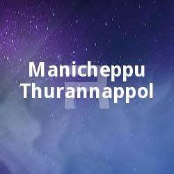 Listen to Swargavathil songs from Manicheppu Thurannappol