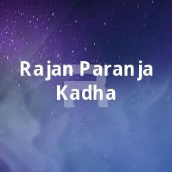 Listen to Kamaari songs from Rajan Paranja Kadha