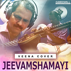 Listen to Jeevamshamayi Veena Cover songs from Jeevamshamayi Veena Cover