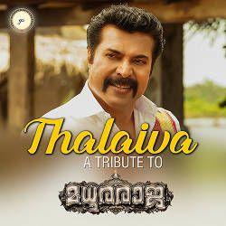 Thalaiva - A Tribute To Madhura Raja songs