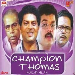 Champion Thomas songs