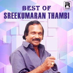 Best Of Sreekumaran Thambi songs